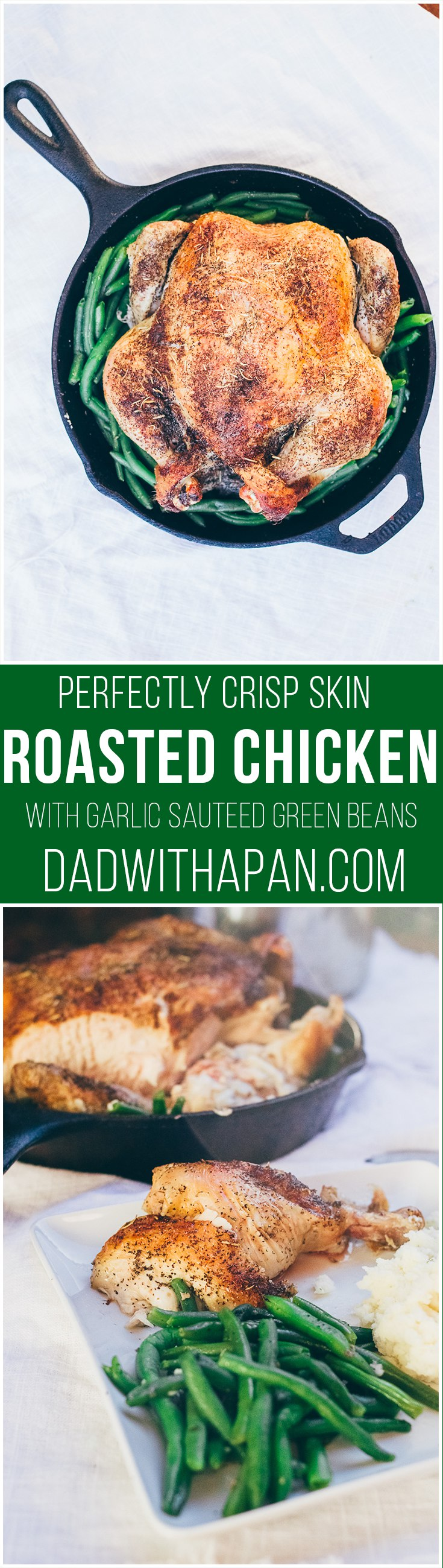 Crispy Herb Roasted Chicken with Sauteed Green Beans - Dad With A Pan