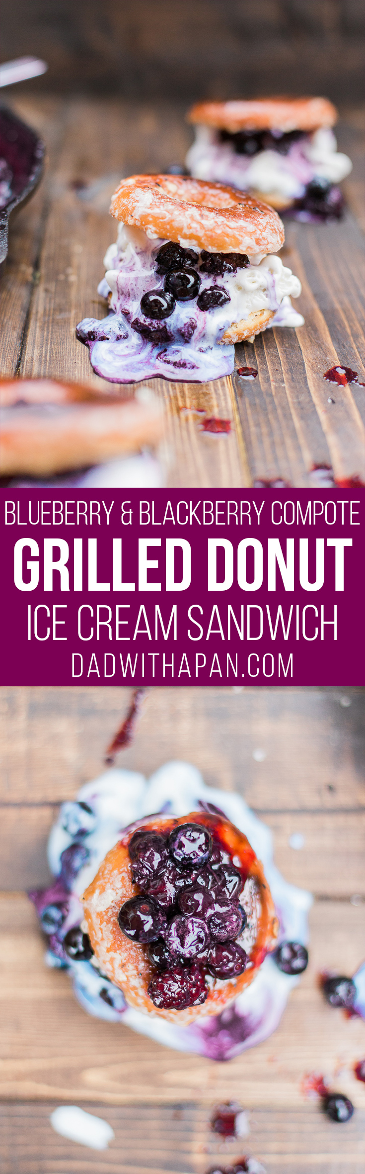 Grilled Donut Ice Cream Sandwich with a warm Blackberry BlueBerry Sauce #Dessert #Donuts #Grilled
