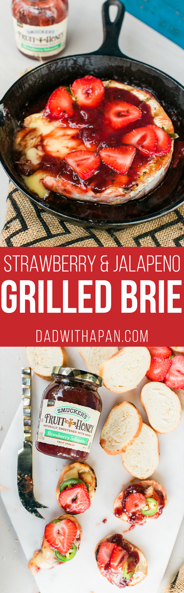 Grilled brie that will make you a hero at home. Grilled with Strawberry and Jalapeno spread makes for a sweet savory and spicy appetizer everyone will love!