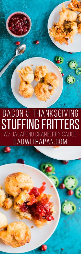 Fried Bacon and Thanksgiving Stuffing Fritters served with a sweet and spicy jalapeno cranberry sauce. Sure to be the hit at your thanksgiving get together!