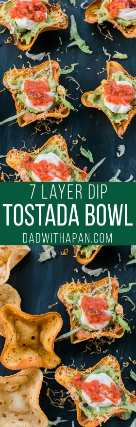 Homemade tostada bowl filled with 7 layer bean dip fillings making this a perfect weeknight meal or even for game day!
