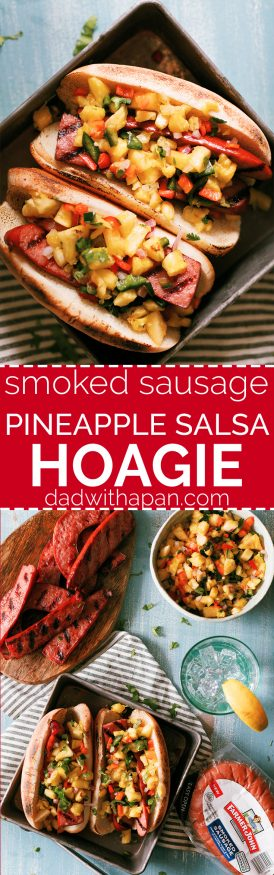 The smokiness from the sausage and bright, beautiful flavors from the pineapple salsa go together perfectly in this awesome summer grilled sausage hoagie!